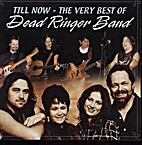 Till Now by The Dead Ringer Band