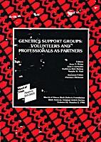 Genetics Support Groups:Volunteers and…