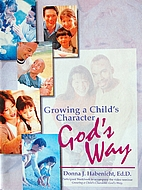 Growing a child's character God's way…