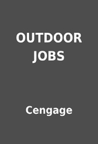 OUTDOOR JOBS by Cengage