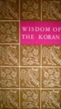 Wisdom of the Koran by C. Merton Babcock
