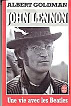 John Lennon : Une vie avec les Beatles by…