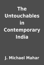 The Untouchables in Contemporary India by J.…