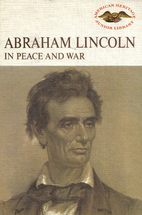 American Heritage Junior Library: Abraham…