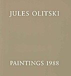 Paintings 1988 by Jules Olitski