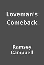 Loveman's Comeback by Ramsey Campbell