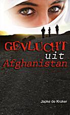 Gevlucht uit Afghanistan by Japke de…