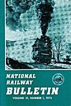 National Railway Bulletin - volume 41,…