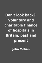 Don't look back?: Voluntary and…