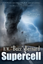 Supercell by H.W. Buzz Bernard