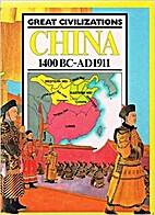 China, 1400 Bc - Ad 1911 (Great…