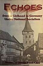 Echoes from a youth in Germany : under…