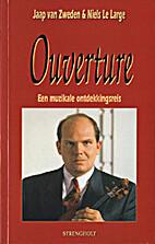 Ouverture: Een muzikale ontdekkingsreis…