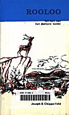 Rooloo het hert van het donkere water by…