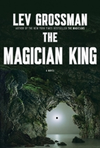 The Magician King (The Magicians, #2) by Lev…
