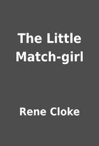 The Little Match-girl by Rene Cloke
