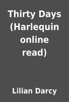Thirty Days (Harlequin online read) by…