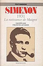 Simenon 1931 La naissance de Maigret by…