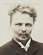 Strindbergs världar by Björn…
