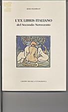 L`Ex Libris italiano del secondo Novecento…