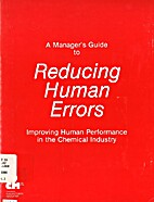 A Manager's Guide to Reducing Human Errors…