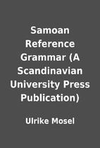 Samoan Reference Grammar (A Scandinavian…