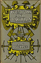 Weapons and tactics; Hastings to Berlin by…