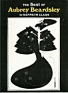 Best of Aubrey Beardsley by Kenneth Clark
