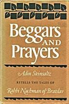 Beggars and Prayers: Adin Steinsaltz Retells…