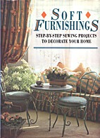 Soft Furnishings: Step-By-Step Sewing…