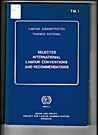 Selected international labour conventions…