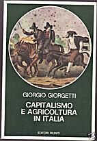 Capitalismo e agricoltura in Italia by…