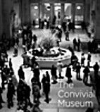 The Convivial Museum by Kathleen McLean