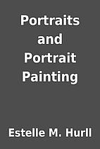 Portraits and Portrait Painting by Estelle…