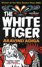 The White Tiger by Aravind Adiga