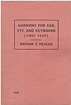 Harmony For Ear, Eye, And Keyboard: First…