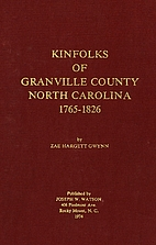 Kinfolks of Granville County, North…