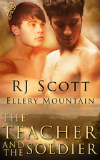 The Teacher and the Soldier by RJ Scott