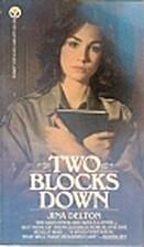 Two Blocks Down by Jina Delton