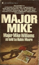 Major Mike: Major Mike Williams As Told to…
