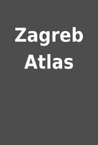 Zagreb Atlas
