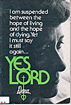 Yes, Lord by Dona Hoffman