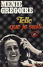 Telle que je suis by Ménie Grégoire