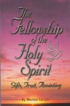 The fellowship of the Holy Spirit by Weston…