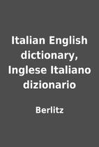 Italian English dictionary, Inglese Italiano…