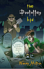 The Doolalley Kid by Wendy Milton