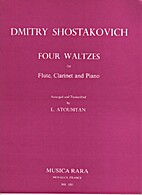 Four Waltzes: for flute, clarinet, and piano…