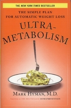 Ultrametabolism: The Simple Plan for…