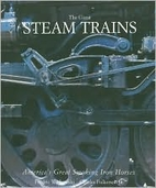 The Great Steam Trains: America's Great…
