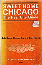 (chi) Sweet Home Chicago: The real city…
